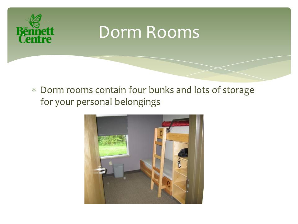  Dorm rooms contain four bunks and lots of storage for your personal belongings Dorm Rooms