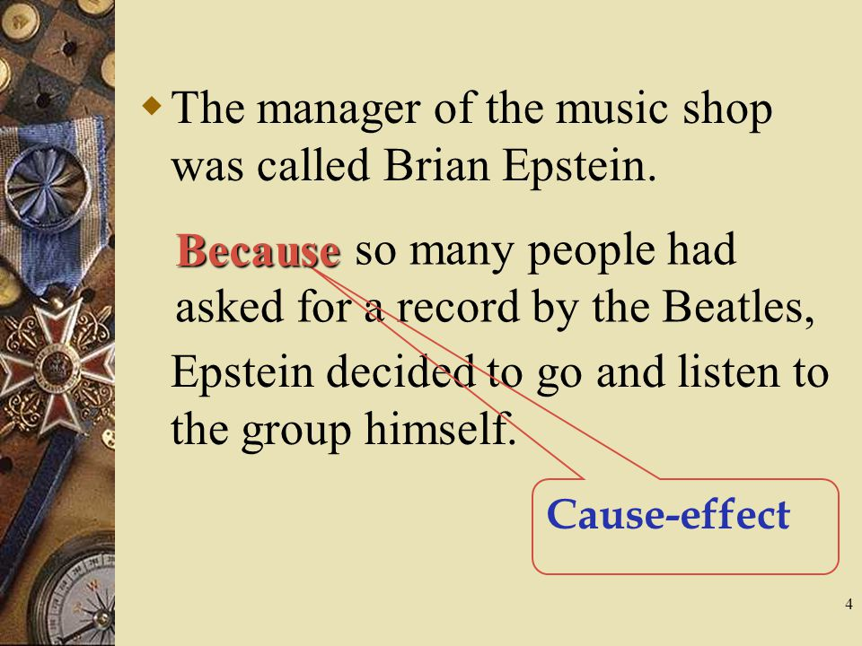 4  The manager of the music shop was called Brian Epstein.