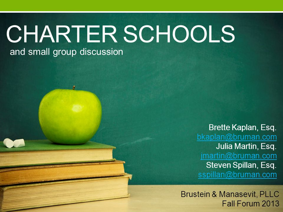 CHARTER SCHOOLS and small group discussion Brette Kaplan, Esq.