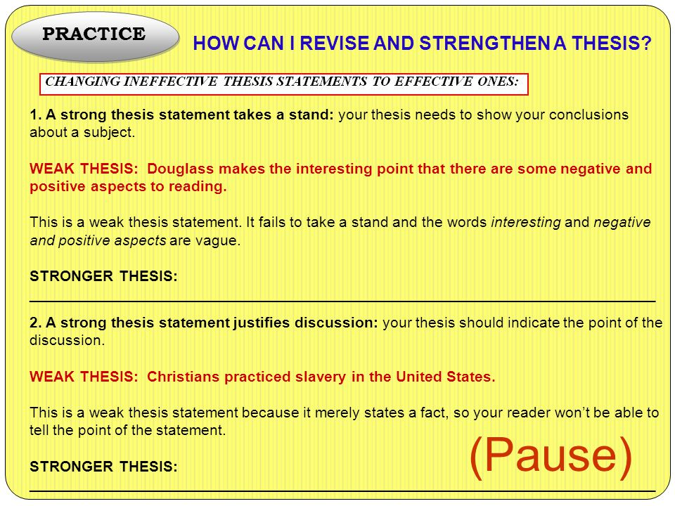 HOW CAN I REVISE AND STRENGTHEN A THESIS.1.