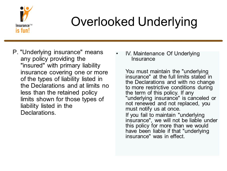 Overlooked Underlying P.