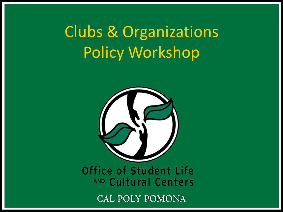 Introductions & Housekeeping Each club and organizations President and Scheduler MUST attend this workshop Don't forget to sign-in and out of this workshop Your organization will not get credit if you leave early This presentation will be available online on the OSLCC webpage under club resources