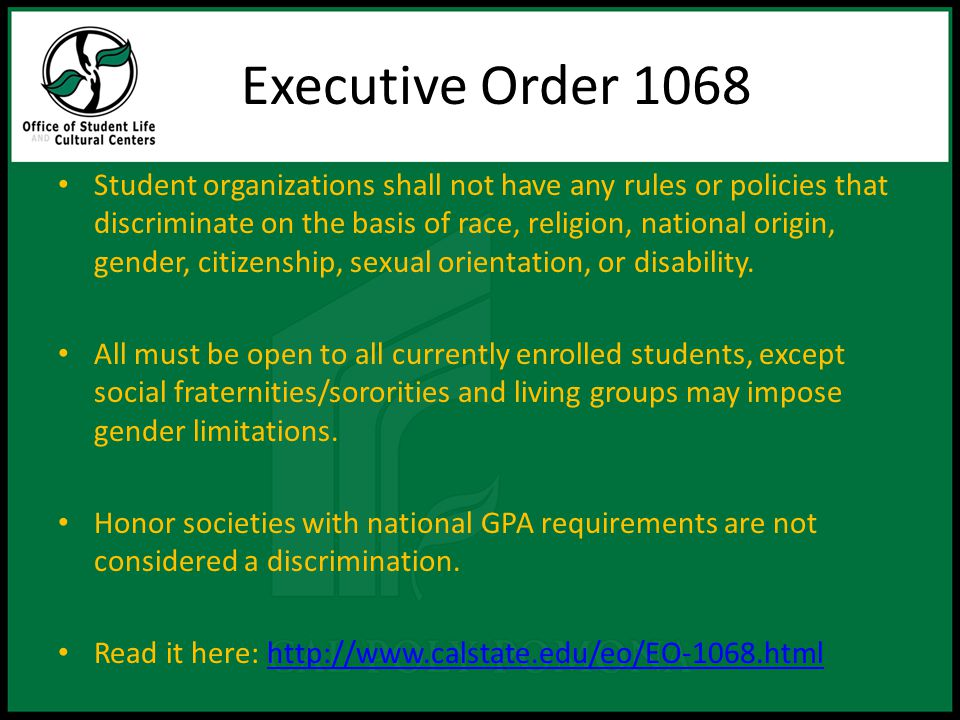 Executive Order 1068- By-laws This statement MUST appear in your by-laws: The (add name of YOUR organization) shall not be discrimina tory in terms of race, ethnicity, religion, color, age, sexual orientation, national origin, citizenship, gender, physical or mental ability, marital status, financial or social status.