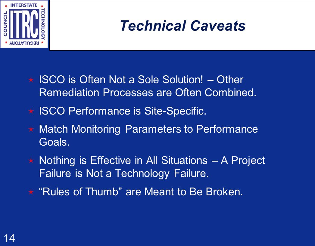 14 Technical Caveats  ISCO is Often Not a Sole Solution.