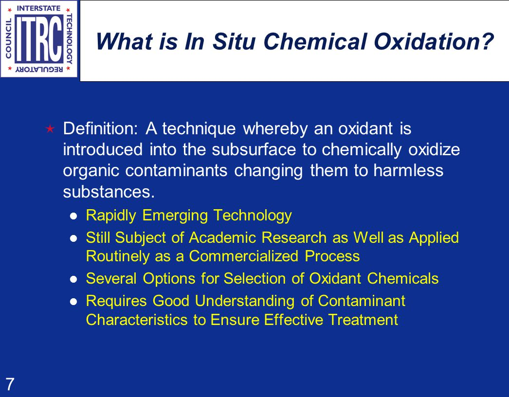 7 What is In Situ Chemical Oxidation.
