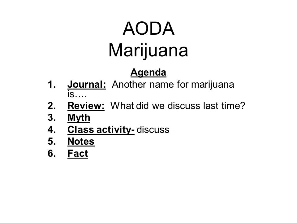 AODA Marijuana- Class Activities #4 1.Now look at Section 4 on your paper.