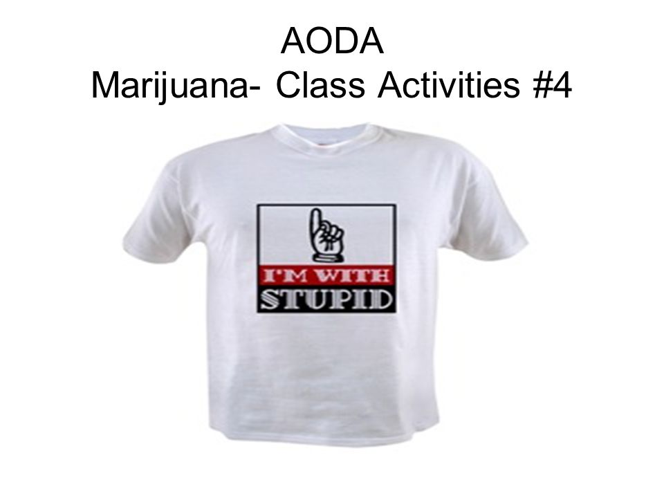 AODA Marijuana- Class Activities #4