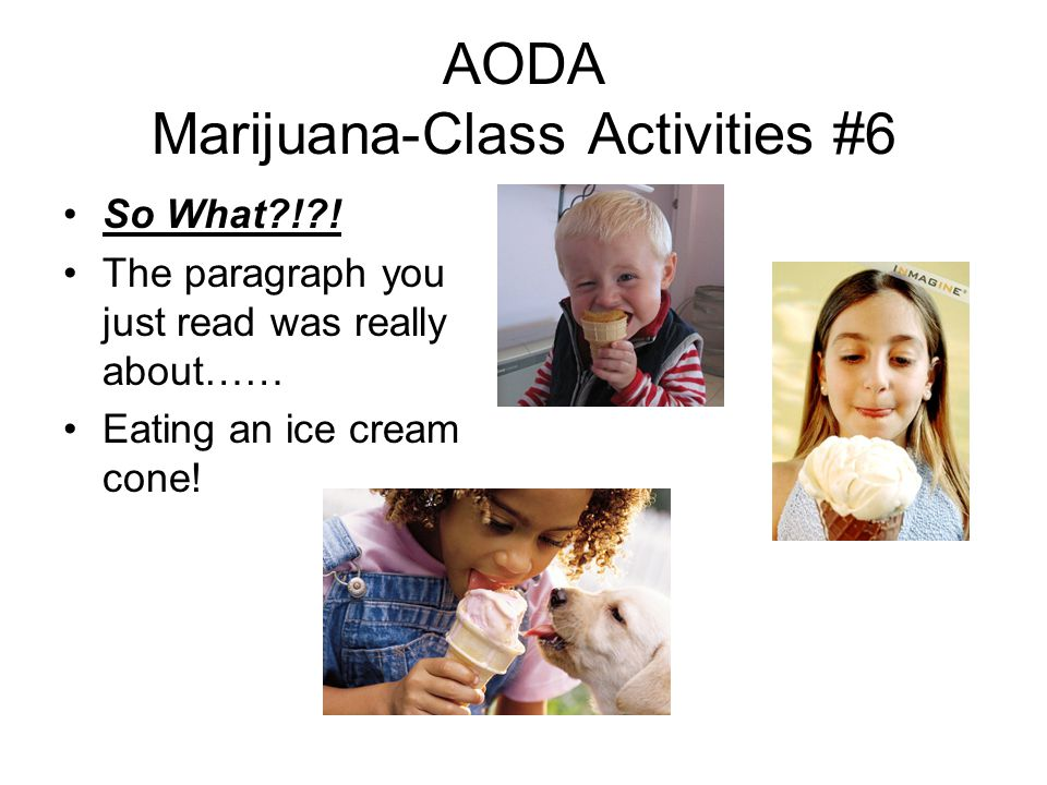 AODA Marijuana-Class Activities #6 So What ! .