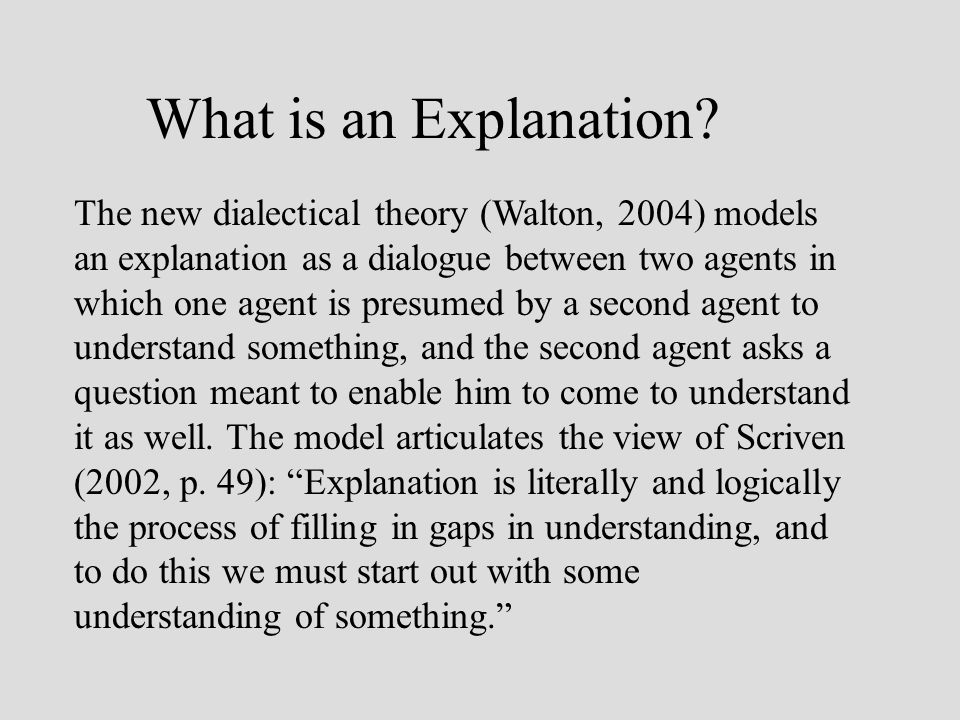 What is an Explanation.
