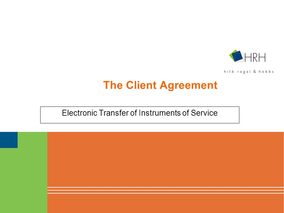 The Client Agreement Electronic Transfer of Instruments of Service