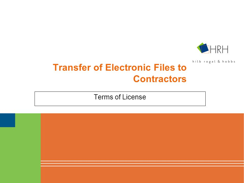 Transfer of Electronic Files to Contractors Terms of License