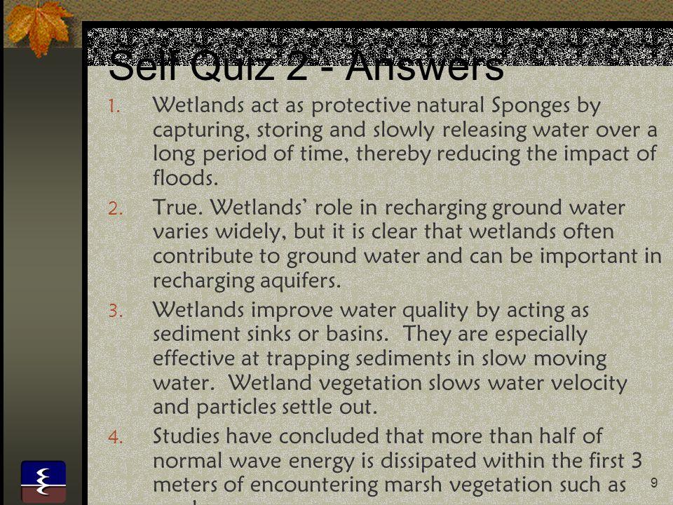 20 Self Quiz 4 - Answers 1.