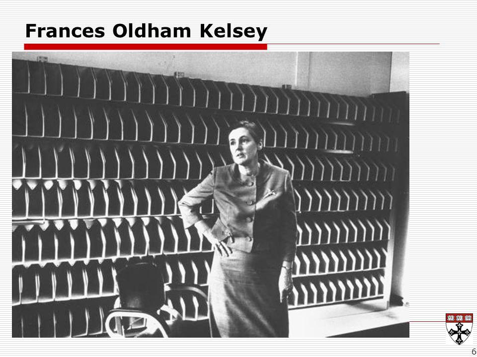 Frances Oldham Kelsey  Francis Kelsey Public health hero.