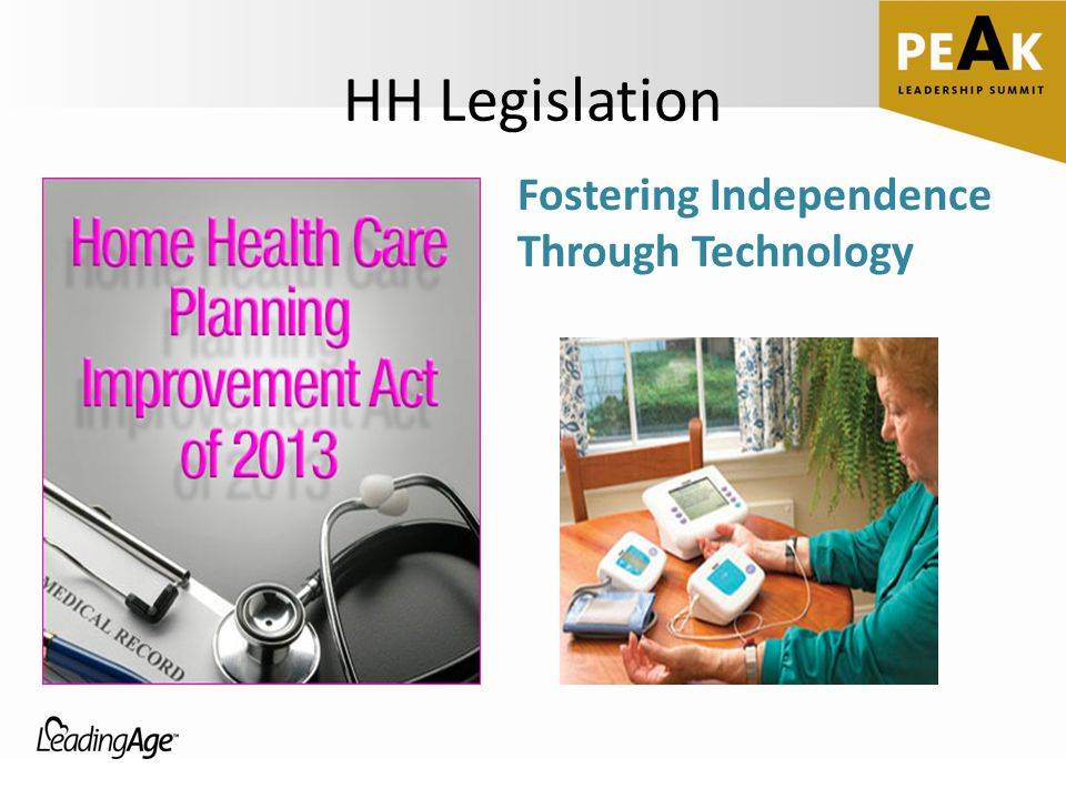 HH Legislation Fostering Independence Through Technology