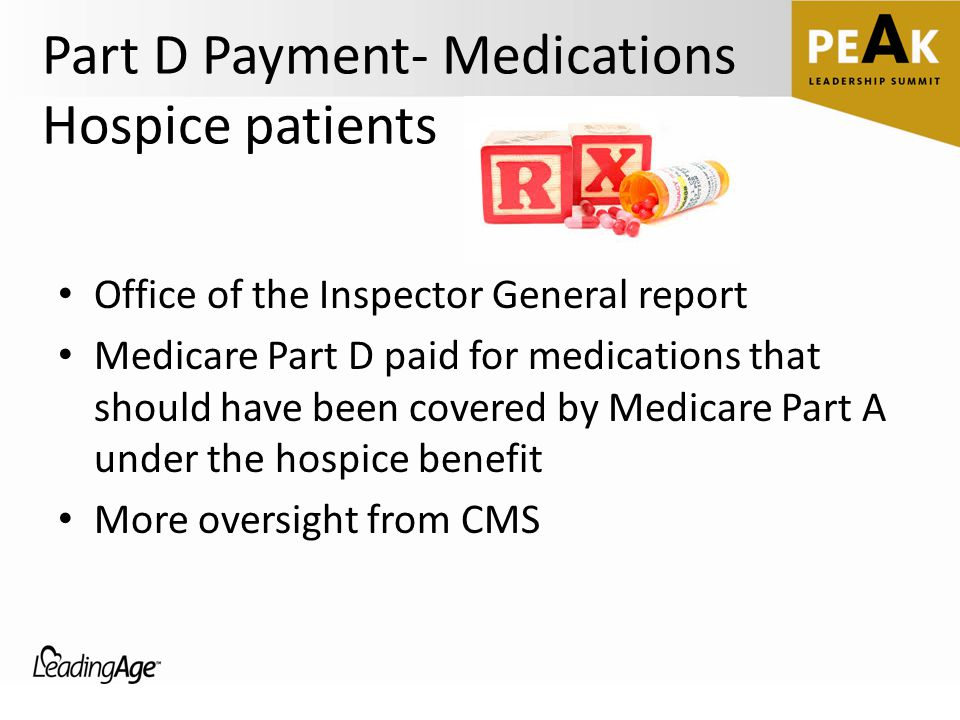 Part D Payment- Medications Hospice patients Office of the Inspector General report Medicare Part D paid for medications that should have been covered