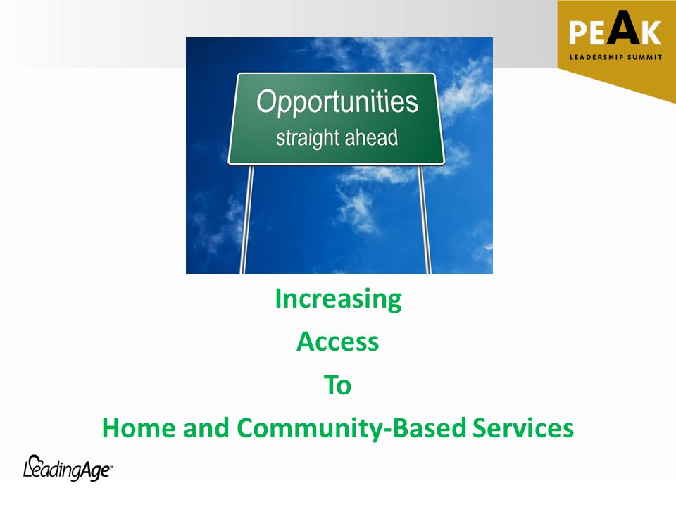 Increasing Access To Home and Community-Based Services