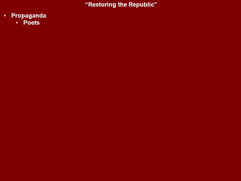 """Restoring the Republic"" Propaganda Poets"