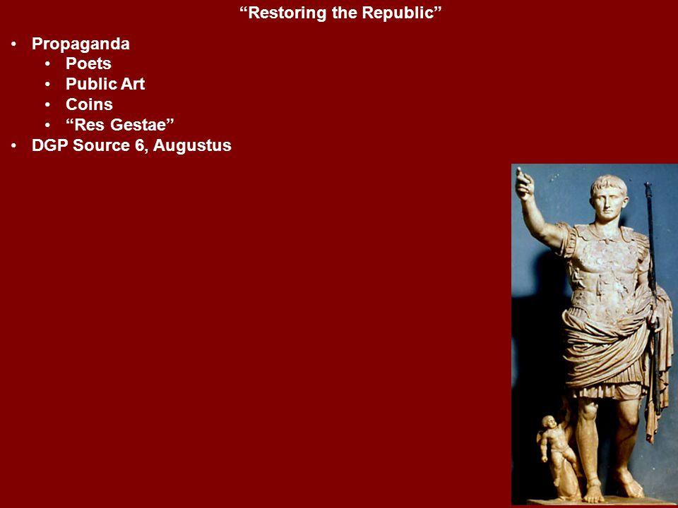"""Restoring the Republic"" Propaganda Poets Public Art Coins ""Res Gestae"" DGP Source 6, Augustus"
