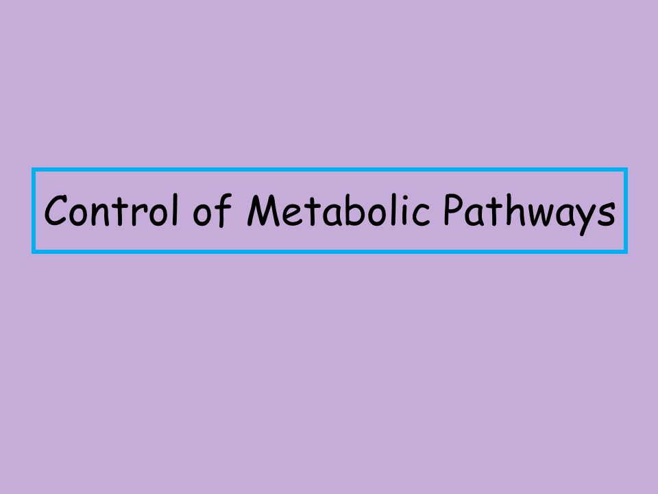 Do you know ? There are 2 types of metabolic pathways- Anabolic and catabolic the pathways - can have reversible and irreversible steps and alternativ