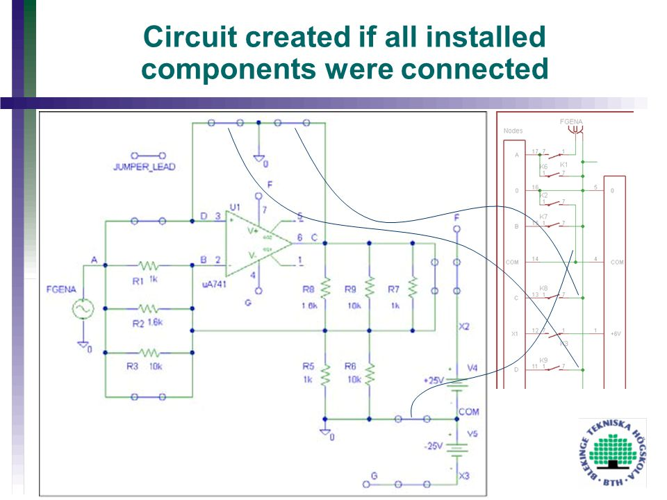 Circuit created if all installed components were connected
