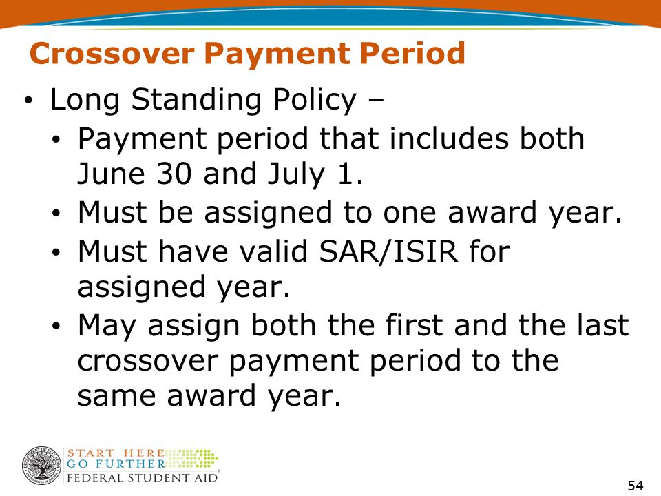 Crossover Payment Period Long Standing Policy – Payment period that includes both June 30 and July 1.