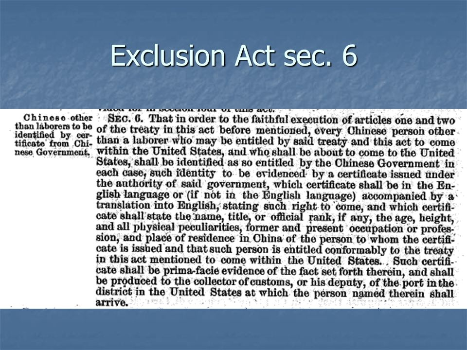 Exclusion Act sec. 6
