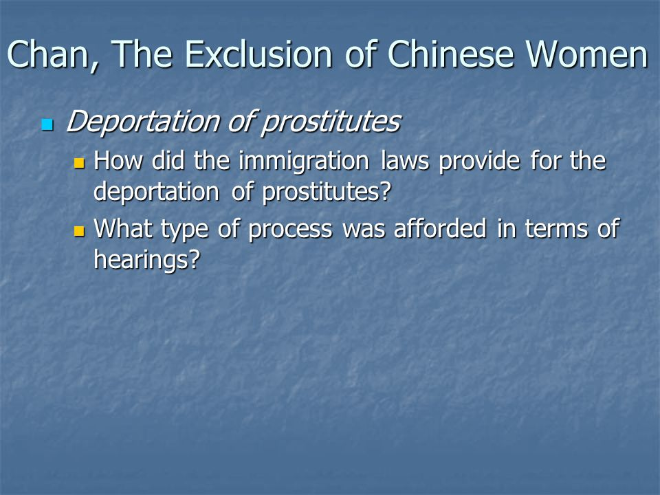 Deportation of prostitutes Deportation of prostitutes How did the immigration laws provide for the deportation of prostitutes? How did the immigration