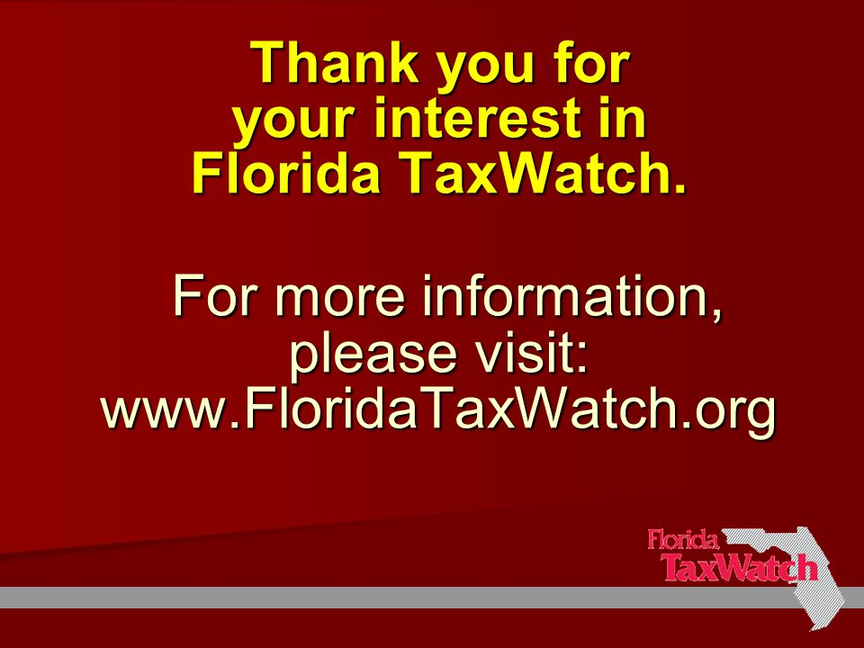 Thank you for your interest in Florida TaxWatch.