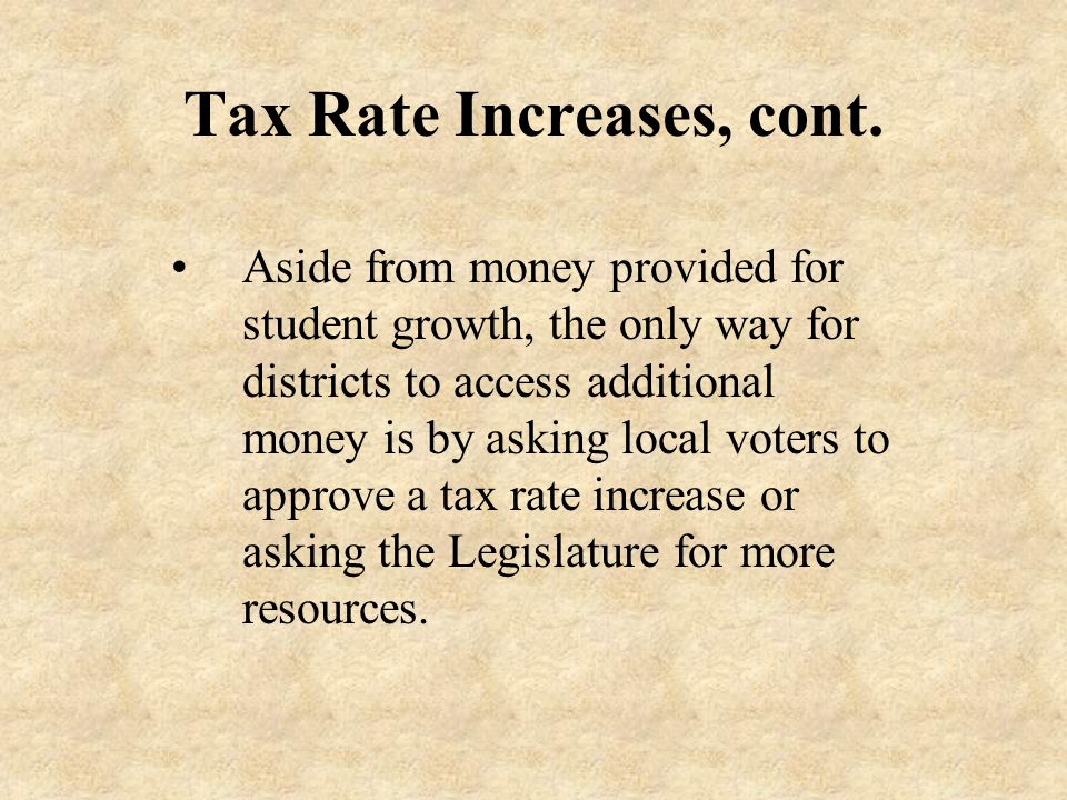 Tax Rate Increases, cont.