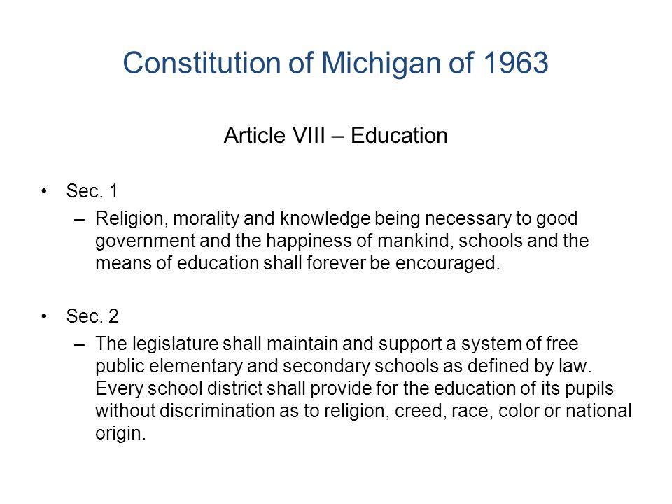 Constitution of Michigan of 1963 Article VIII – Education Sec.