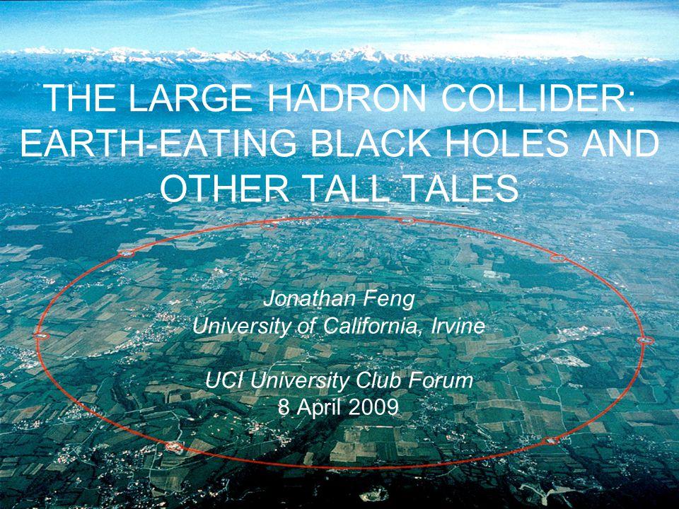8 Apr 09 LHC DOOMSDAY HYPE Feng 32