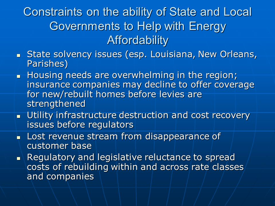 Constraints on the ability of State and Local Governments to Help with Energy Affordability State solvency issues (esp.