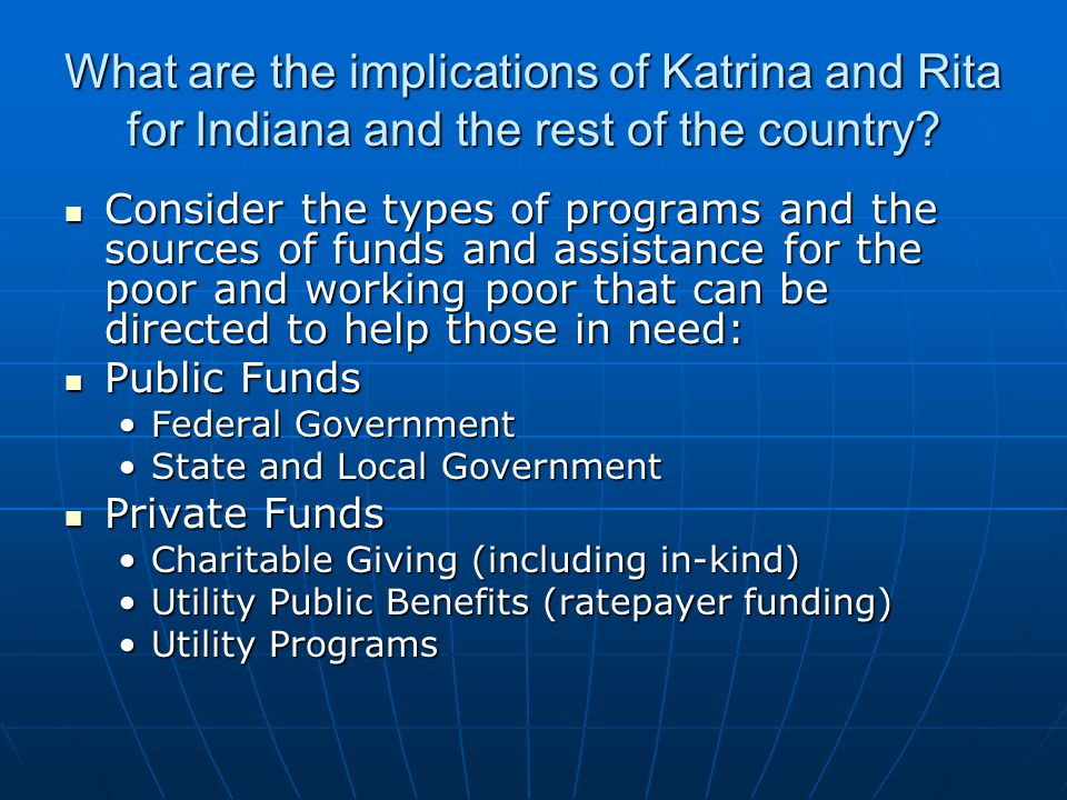 What are the implications of Katrina and Rita for Indiana and the rest of the country.