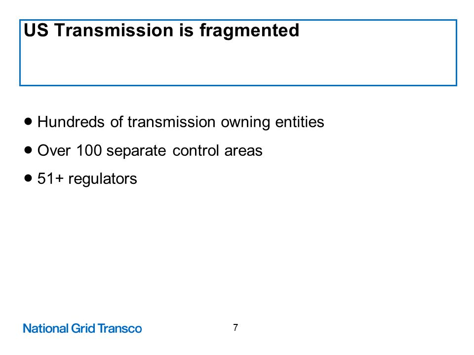 8 Customer Benefits of Transmission Investment  Standalone / independent Transmission companies likely to invest more than vertically integrated companies in general.