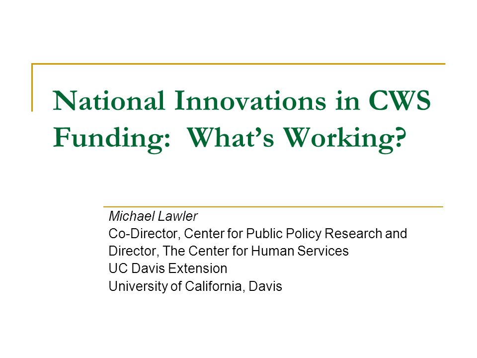 National Innovations in CWS Funding: What's Working.