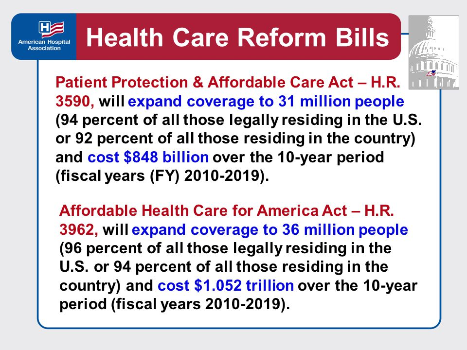 Patient Protection & Affordable Care Act – H.R.