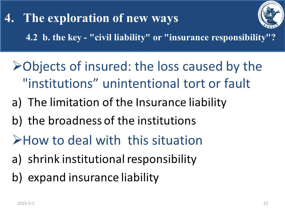 4. The exploration of new ways 4.2 b. the key - civil liability or insurance responsibility .