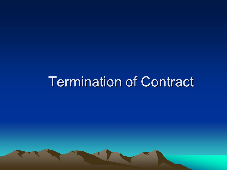 Termination of Contract