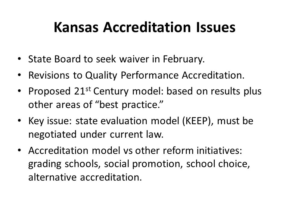 Kansas Accreditation Issues State Board to seek waiver in February.