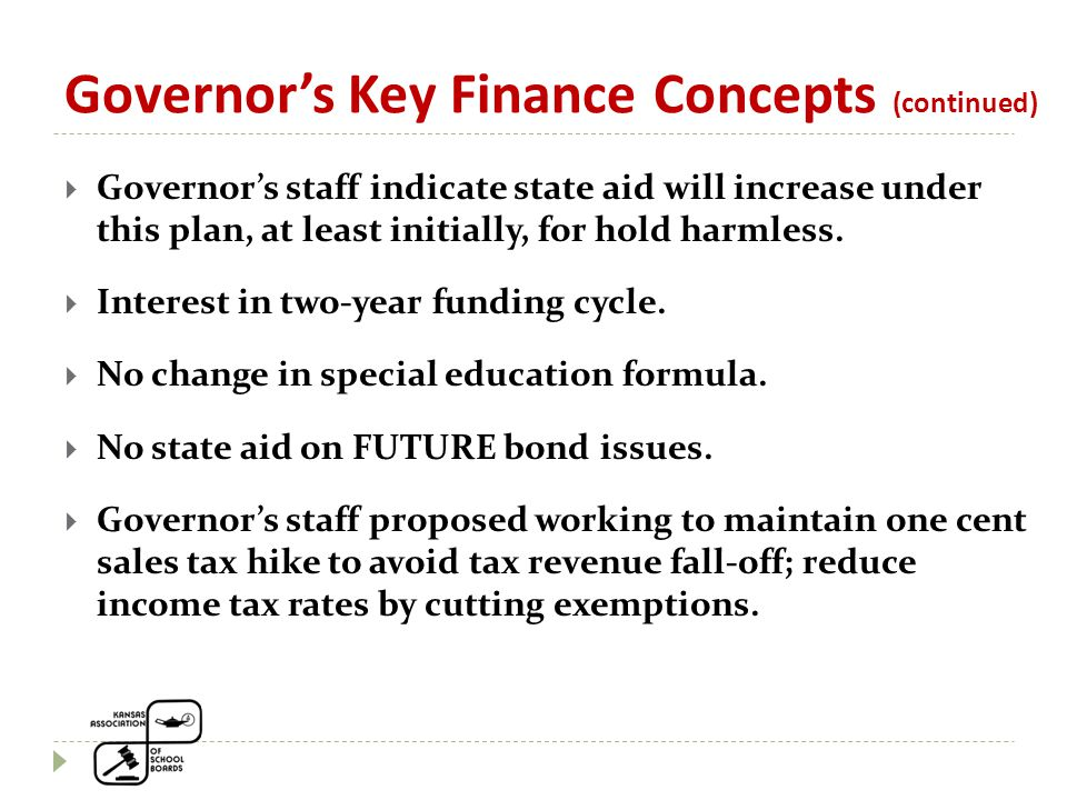  Governor's staff indicate state aid will increase under this plan, at least initially, for hold harmless.