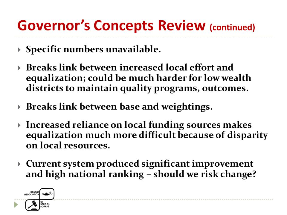 Governor's Concepts Review (continued)  Specific numbers unavailable.
