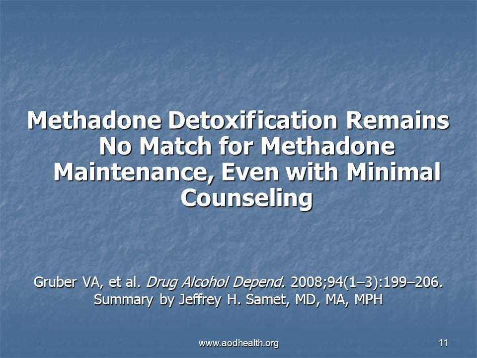 www.aodhealth.org11 Gruber VA, et al. Drug Alcohol Depend.