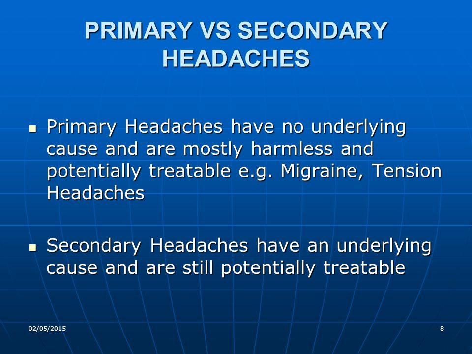 Chronic Migraine Headache for 15 days or more 8 days of migraine headaches With or without medication overuse Triggers are more common Most disabling of all headache disorder excluding cluster headache Usually without aura