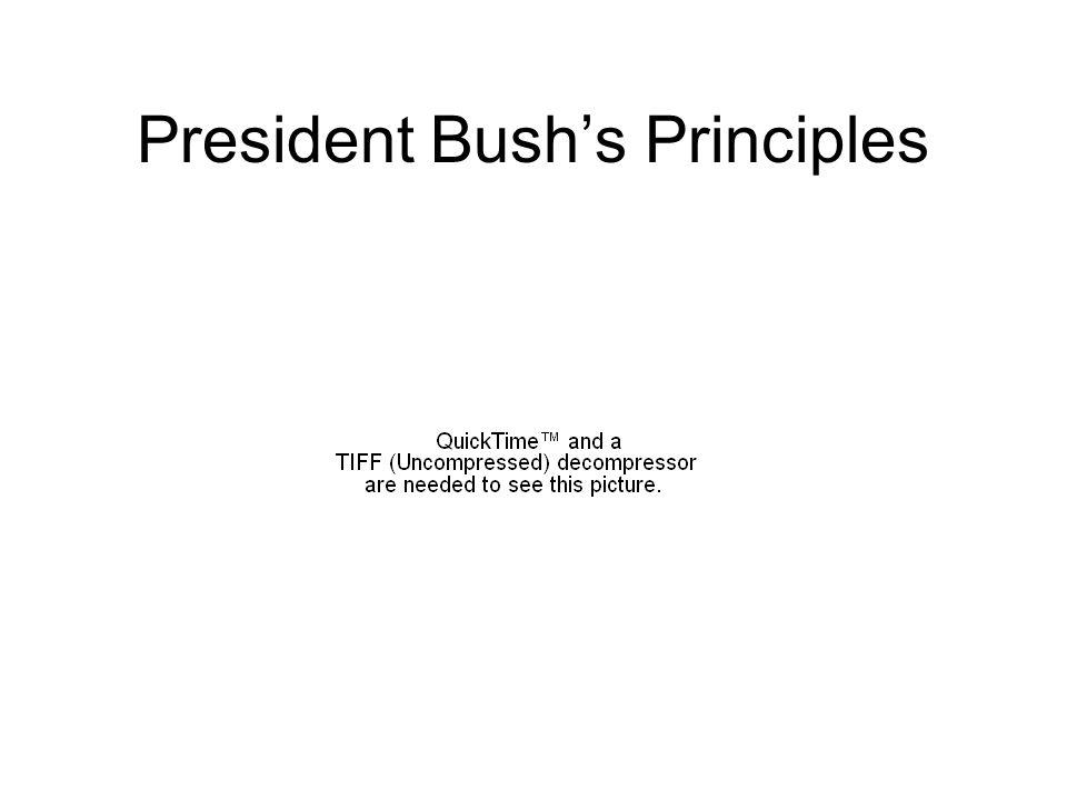 President Bush's Principles