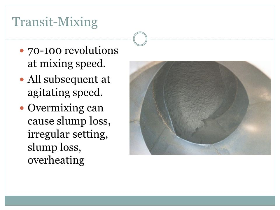 Transit-Mixing 70-100 revolutions at mixing speed.