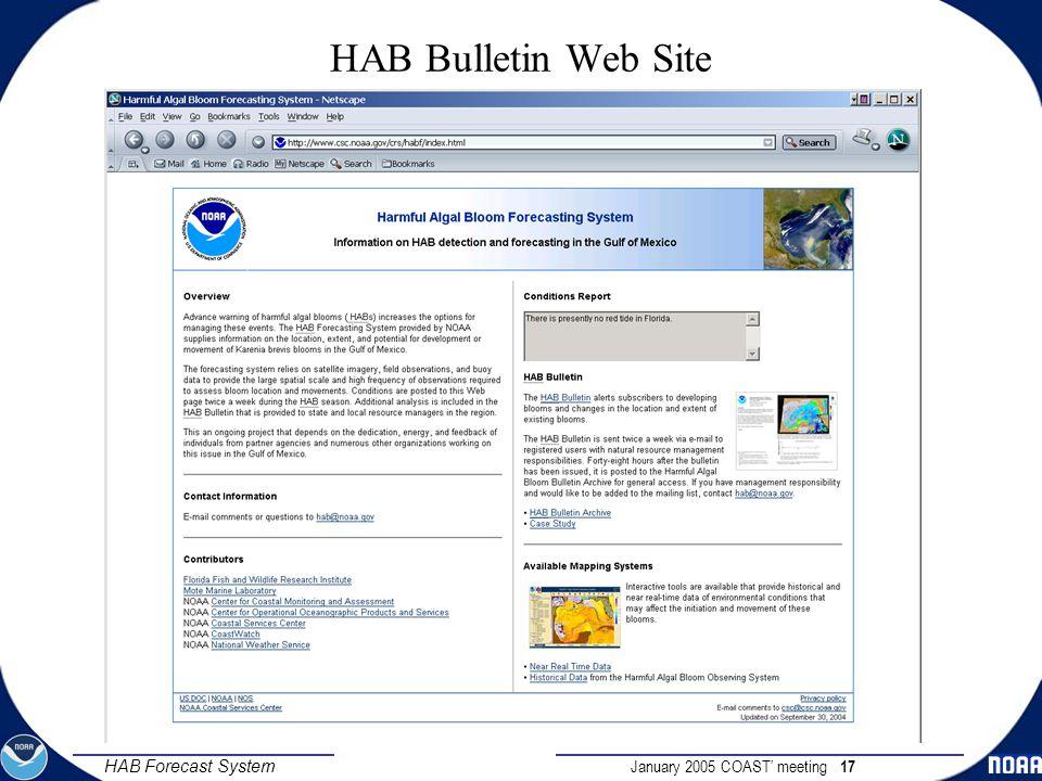 January 2005 COAST' meeting 17 HAB Forecast System HAB Bulletin Web Site