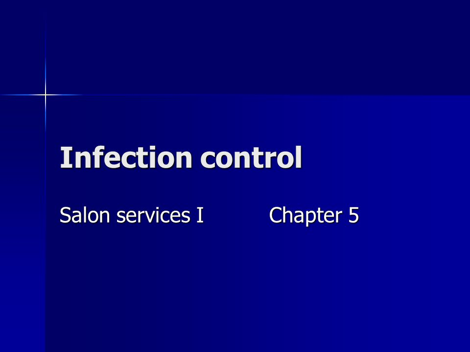 Infection control Salon services I Chapter 5