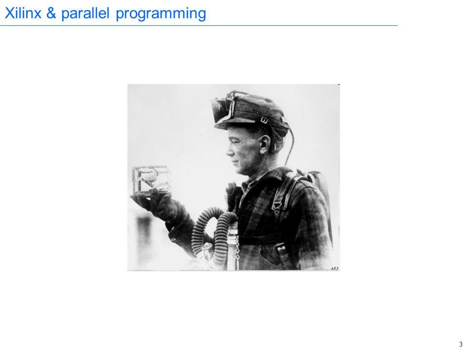 3 Xilinx & parallel programming