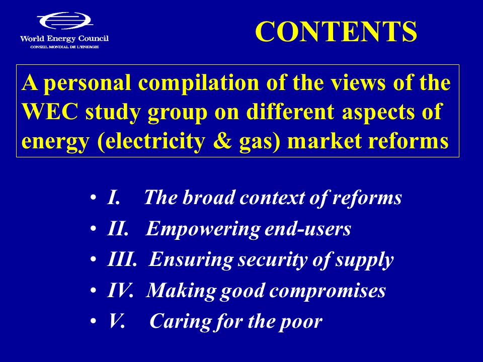 CONTENTS I. The broad context of reforms II. Empowering end-users III.