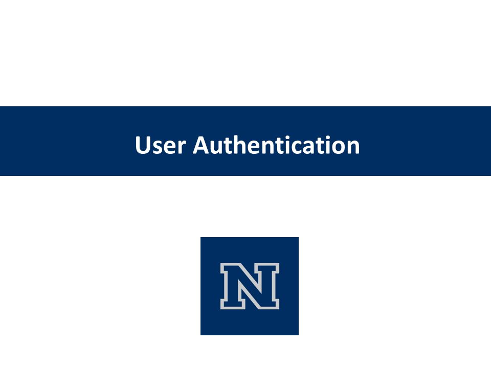 User Authentication CS 450/650 Lecture 19: Access Control